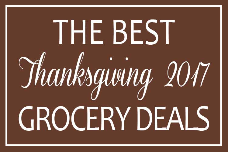 Thanksgiving 2017 Grocery Deals