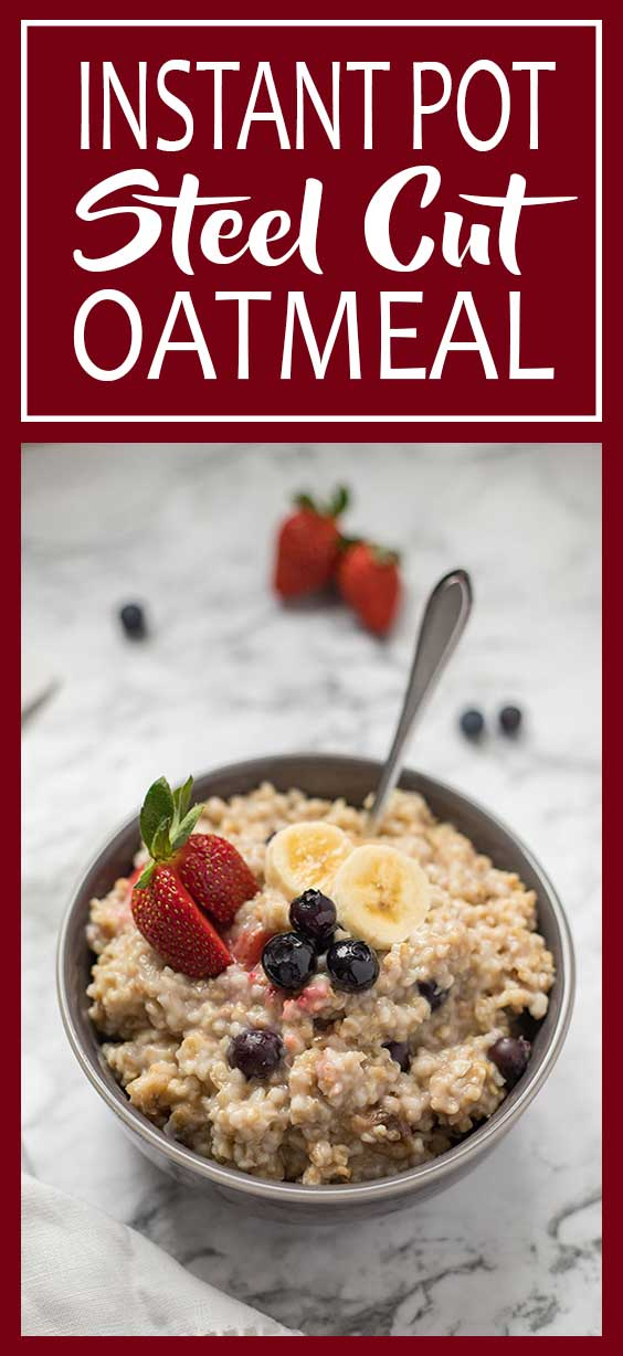Hearty and filling, this Instant Pot Easy Steel Cut Oatmeal is a great healthy breakfast option! No refined sugars!! Gluten-free, dairy-free and soy-free.