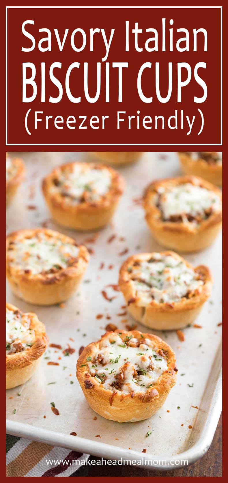 Savory Italian Biscuit Cups freezer meal