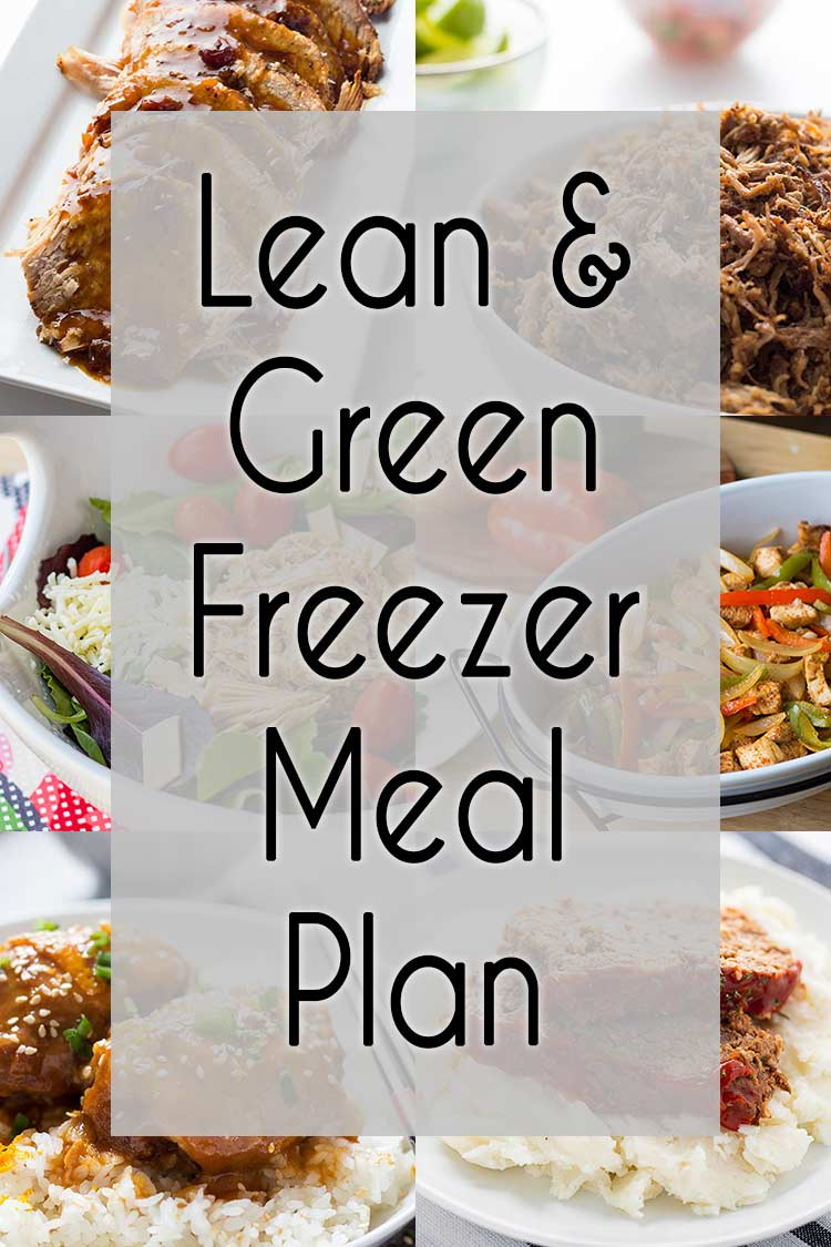 Collage of 6 Lean & Green Freezer Meals with text overlay.